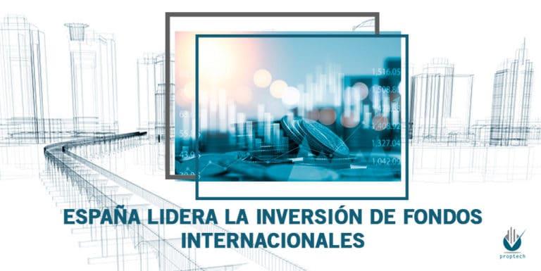 Property-Technology-Portada-España-lidera la-inversión-de-fondos-internacionales