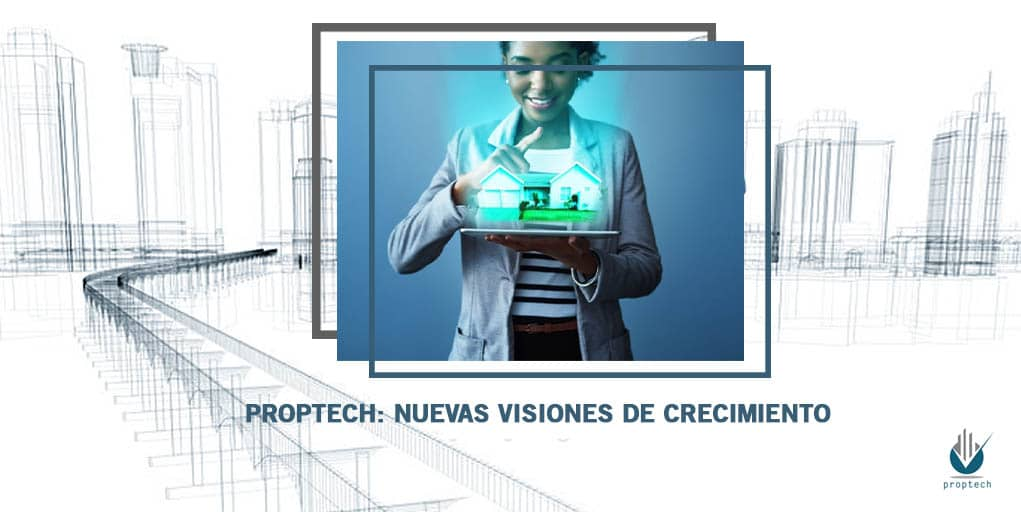 portada-proptech-visiones-crecimiento-property-technology