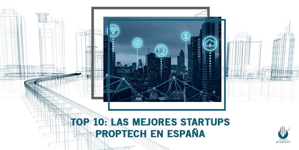 TOP 10-Las mejores startups Proptech en España -Property-technology