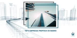 top-8-empresas-proptech-madrid